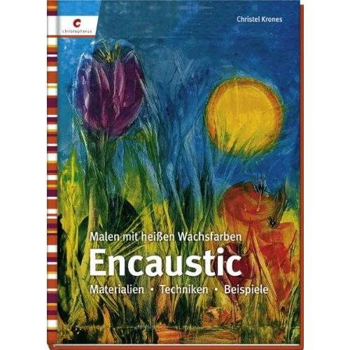 Christel Krones - Encaustic - Preis vom 21.06.2021 04:48:19 h