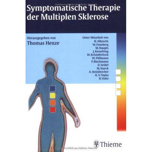 Thomas Henze - Symptomatische Therapie der Multiplen Sklerose - Preis vom 24.07.2021 04:46:39 h