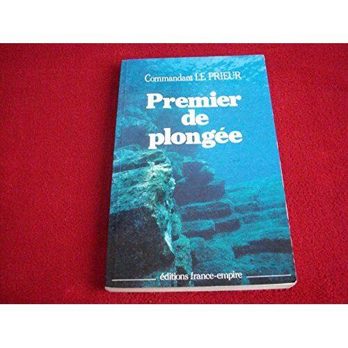 Le Prieur - Premier de plongée - Preis vom 14.06.2021 04:47:09 h