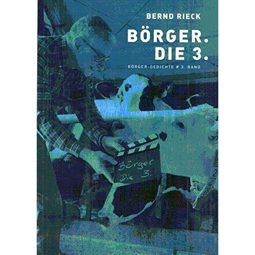 Bernd Rieck - Börger. Die 3.: Börger-Gedichte, 3. Band - Preis vom 14.06.2021 04:47:09 h