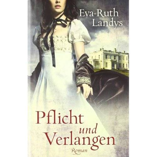 Eva-Ruth Landys - Pflicht und Verlangen - Preis vom 16.06.2021 04:47:02 h