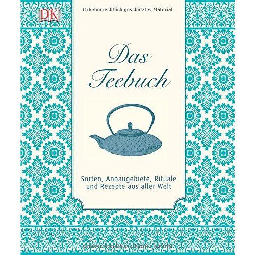 - Das Teebuch: Sorten, Anbaugebiete, Rituale und Rezepte aus aller Welt - Preis vom 09.06.2021 04:47:15 h