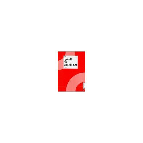 Hans Roos - Heizungstechnik / Hydraulik der Wasserheizung - Preis vom 22.06.2021 04:48:15 h