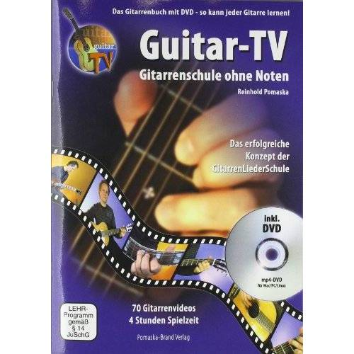 Reinhold Pomaska - Guitar-TV: Gitarrenschule ohne Noten: Das Gitarrenbuch mit DVD - So kann jeder Gitarre lernen! - Preis vom 16.06.2021 04:47:02 h