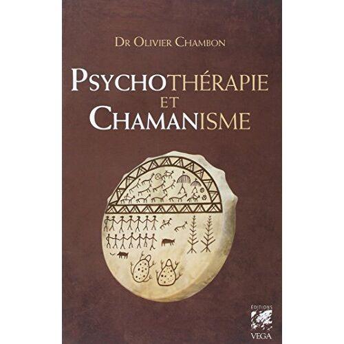 Olivier Chambon - Psychothérapies et chamanisme - Preis vom 20.10.2021 04:52:31 h