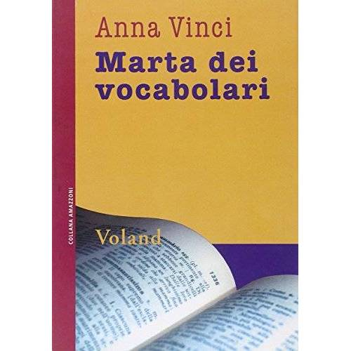 Anna Vinci - Marta dei vocabolari (Amazzoni) - Preis vom 29.07.2021 04:48:49 h
