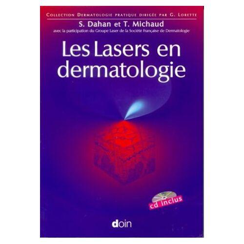 Serge Dahan - Les Lasers en dermatologie (1Cédérom) - Preis vom 19.06.2021 04:48:54 h