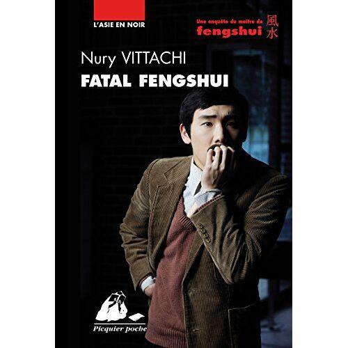 Nury Vittachi - Fatal fengshui - Preis vom 15.06.2021 04:47:52 h
