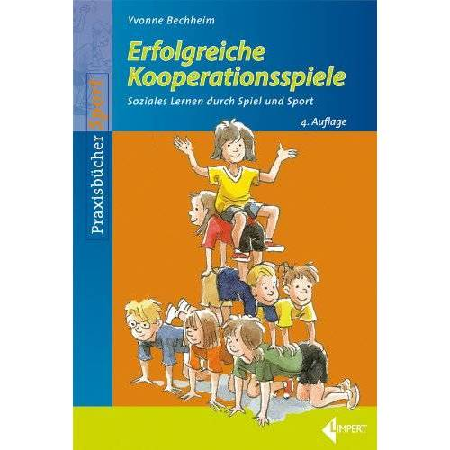 Yvonne Bechheim - Erfolgreiche Kooperationsspiele: Soziales Lernen durch Spiel und Sport - Preis vom 15.06.2021 04:47:52 h