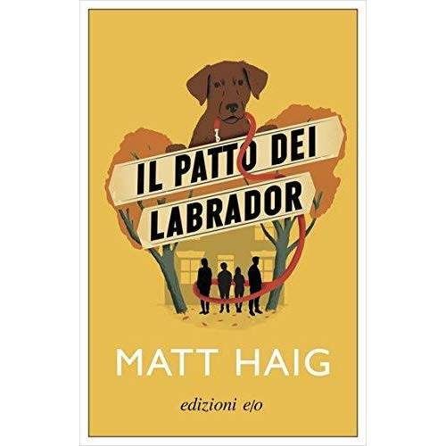 - Matt Haig - Patto Dei Labrador (1 BOOKS) - Preis vom 26.09.2021 04:51:52 h