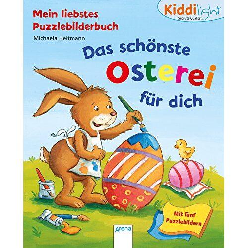 Michaela Heitmann - Das schönste Osterei für dich: Kiddilight. Mein liebstes Puzzlebilderbuch - Preis vom 02.08.2021 04:48:42 h