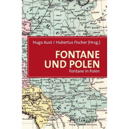 Hugo Aust - Fontane und Polen: Fontane in Polen - Preis vom 22.06.2021 04:48:15 h