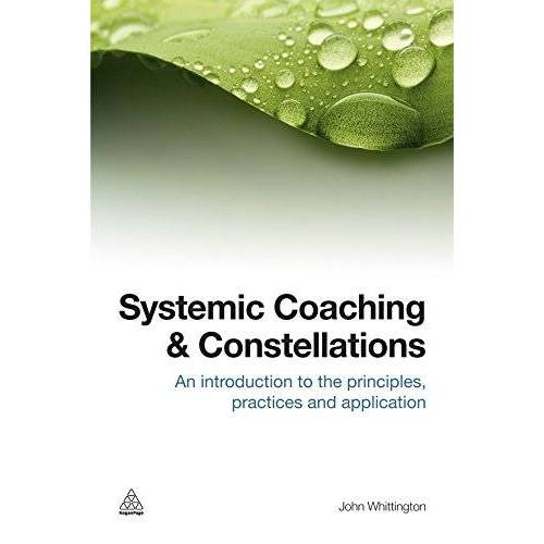 John Whittington - Systemic Coaching and Constellations - Preis vom 16.06.2021 04:47:02 h