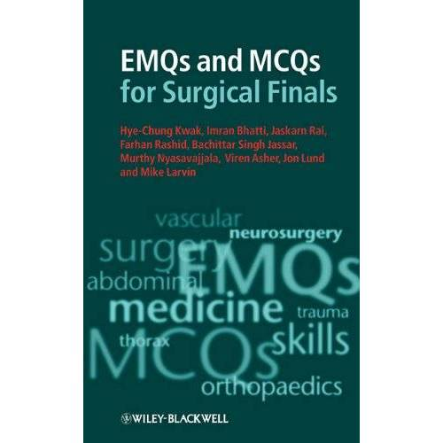 Hye-Chung Kwak - EMQs and MCQs for Surgical Finals - Preis vom 19.06.2021 04:48:54 h