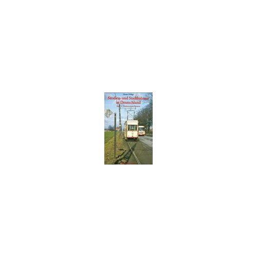 Dieter Höltge - Strassen- und Stadtbahnen in Deutschland: Straßenbahnen und Stadtbahnen in Deutschland, Bd.2, Niedersachsen und Bremen - Preis vom 15.09.2021 04:53:31 h