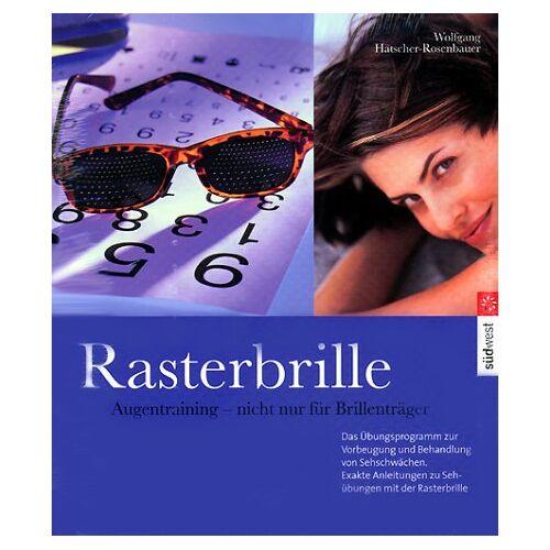 Wolfgang Hätscher-Rosenbauer - Endlich wieder klar sehen durch die Rasterbrille (inkl. Brille) - Preis vom 14.06.2021 04:47:09 h