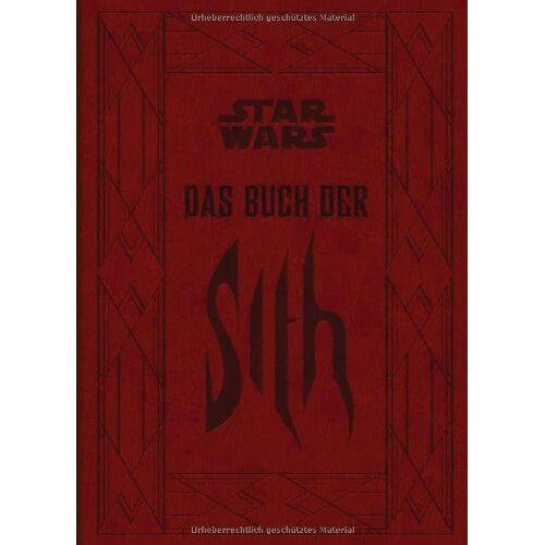 Daniel Wallace - Das Buch der Sith: Die geheimen Schriften der dunklen Seite der Macht - Preis vom 26.07.2021 04:48:14 h