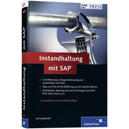Karl Liebstückel - Instandhaltung mit SAP (SAP PRESS) - Preis vom 22.06.2021 04:48:15 h