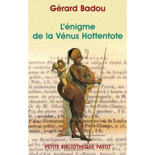 Gérard Badou - L'énigme de la Vénus hottentote - Preis vom 11.06.2021 04:46:58 h