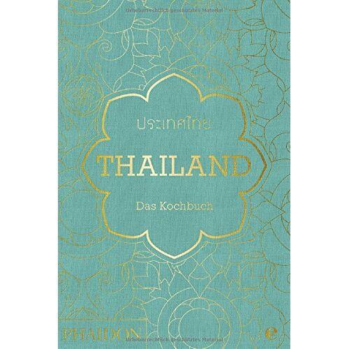 Jean-Pierre Gabriel - Thailand. Das Kochbuch: Die Bibel der thailändischen Küche - Preis vom 18.06.2021 04:47:54 h