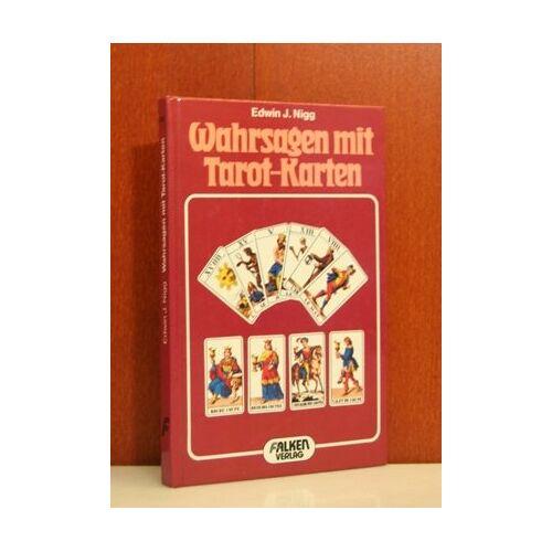 Nigg, Edwin J.; - Wahrsagen mit Tarot-Karten. - Preis vom 17.06.2021 04:48:08 h