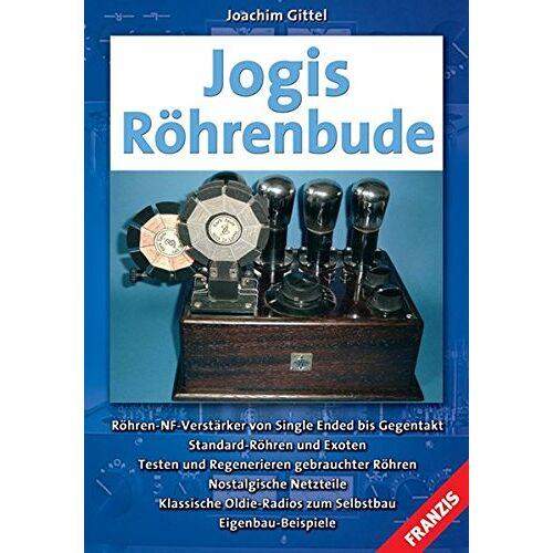 Joachim Gittel - Jogis Röhrenbude - Preis vom 19.06.2021 04:48:54 h