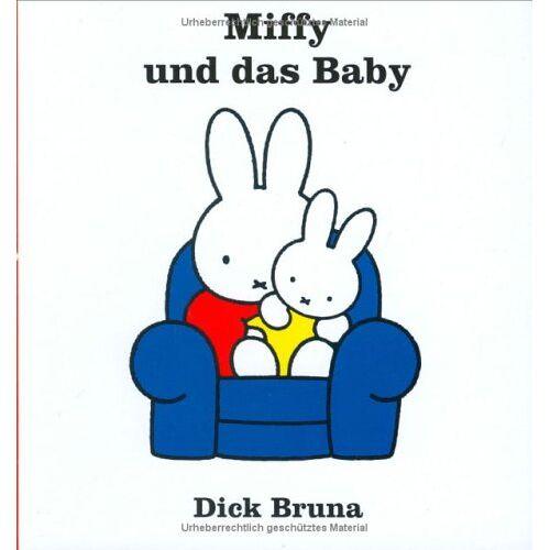 Dick Bruna - Miffy, Bd. 4: Miffy und das Baby - Preis vom 13.06.2021 04:45:58 h