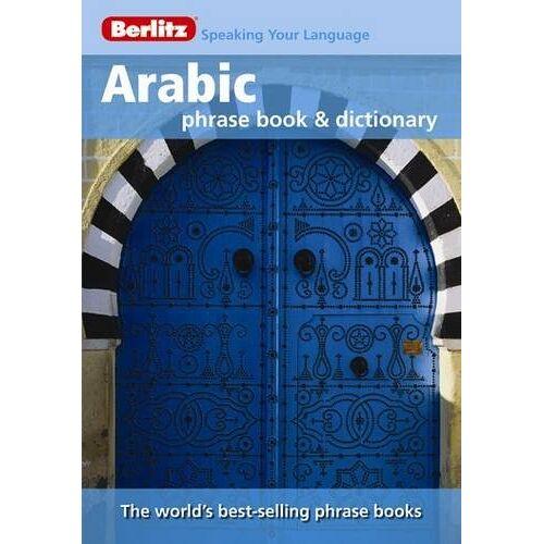 Berlitz Guides - Berlitz: Arabic Phrase Book & Dictionary (Berlitz Phrasebooks) - Preis vom 13.09.2021 05:00:26 h