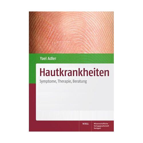 Yael Adler - Hautkrankheiten: Symptome, Therapie, Beratung - Preis vom 29.07.2021 04:48:49 h