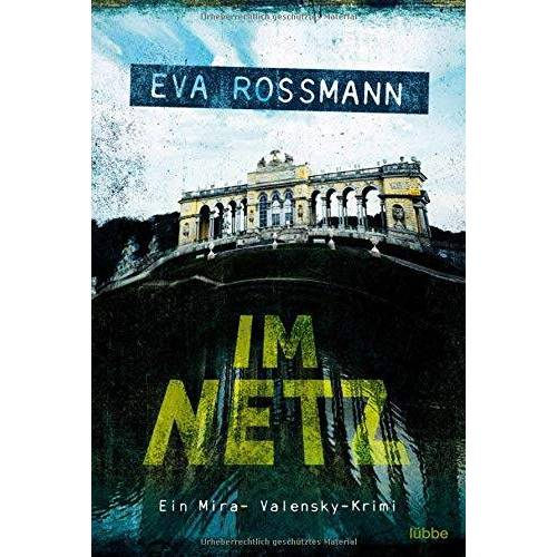 Eva Rossmann - Im Netz: Wien-Krimi (Mira-Valensky, Band 19) - Preis vom 14.06.2021 04:47:09 h