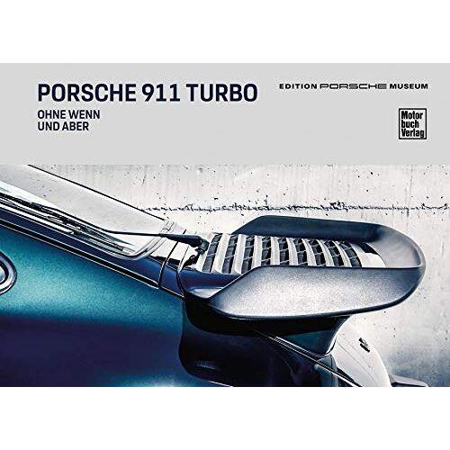 Porsche Museum - Porsche 911 Turbo - Ohne Wenn und Aber - Preis vom 09.06.2021 04:47:15 h