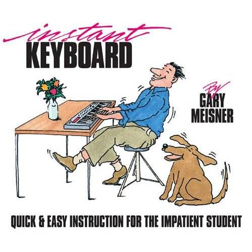 Gary Meisner - Instant Keyboard Instruction - Preis vom 29.07.2021 04:48:49 h