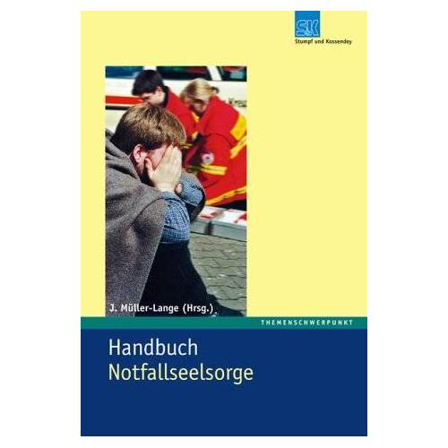 Joachim Müller-Lange - Handbuch Notfallseelsorge - Preis vom 22.06.2021 04:48:15 h