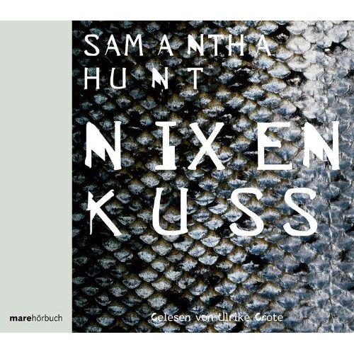 Samantha Hunt - Nixenkuss. 4 CDs - Preis vom 15.06.2021 04:47:52 h