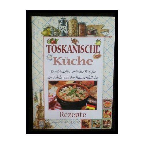 Various - Toskanische Küche - Preis vom 11.06.2021 04:46:58 h