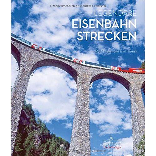 Rudi Meyer - Legendäre Eisenbahnstrecken - Preis vom 22.09.2021 05:02:28 h