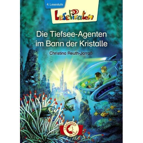 Christina Reuth-Jarraß - Lesepiraten. Die Tiefsee-Agenten im Bann der Kristalle - Preis vom 13.09.2021 05:00:26 h