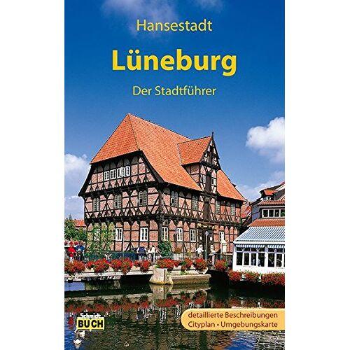 Eckhard Dr. Michael - Lüneburg - Der Stadtführer: Ein Führer durch die alte Salzstadt (Stadt- und Reiseführer) - Preis vom 11.06.2021 04:46:58 h