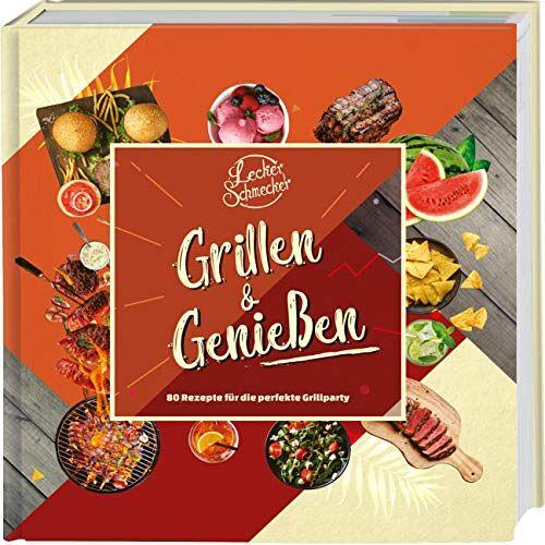 Media Partisans GmbH - Leckerschmecker - Grillen & Genießen: 80 Rezepte für die perfekte Grillparty - Preis vom 20.06.2021 04:47:58 h
