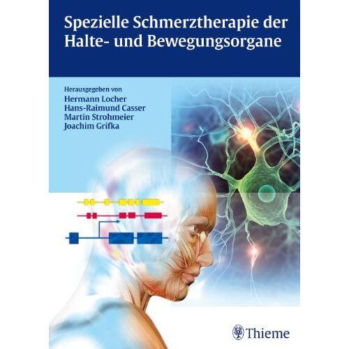 Hermann Locher - Spezielle Schmerztherapie der Halte- und Bewegungsorgane - Preis vom 13.09.2021 05:00:26 h