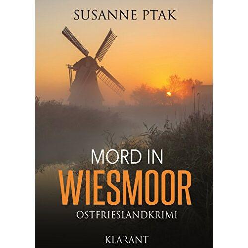 Susanne Ptak - Mord in Wiesmoor. Ostfrieslandkrimi - Preis vom 15.06.2021 04:47:52 h