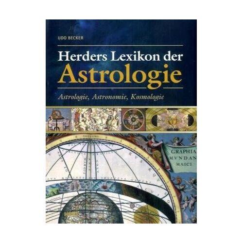 Udo Becker - Herders Lexikon der Astrologie. Astrologie, Astronomie, Kosmologie - Preis vom 11.06.2021 04:46:58 h