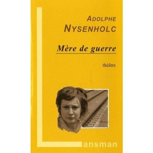 Adolphe Nysenholc - Mère de guerre - Preis vom 11.06.2021 04:46:58 h