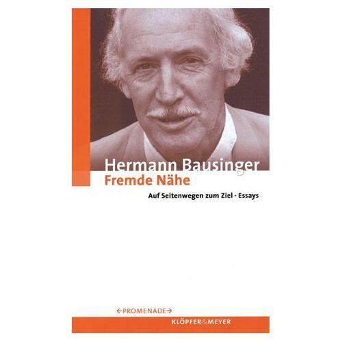Hermann Bausinger - Fremde Nähe - Preis vom 18.06.2021 04:47:54 h