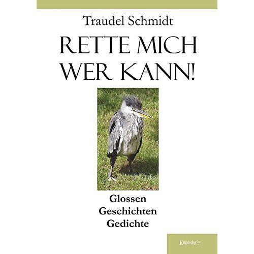 Traudel Schmidt - Rette mich wer kann! - Preis vom 11.06.2021 04:46:58 h