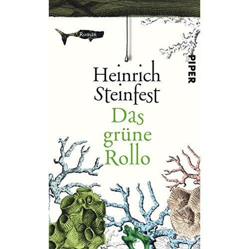 Heinrich Steinfest - Das grüne Rollo: Roman - Preis vom 16.06.2021 04:47:02 h