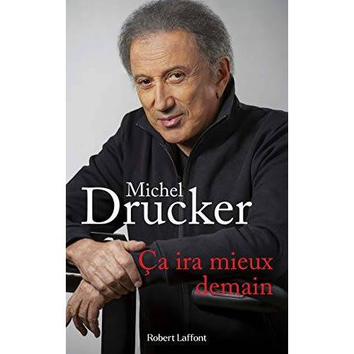 Michel Drucker - Ça ira mieux demain - Preis vom 11.06.2021 04:46:58 h