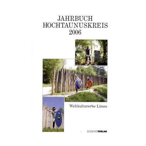 Hochtaunuskreis - Jahrbuch Hochtaunuskreis 2006: 14. Jahrgang - Preis vom 15.06.2021 04:47:52 h