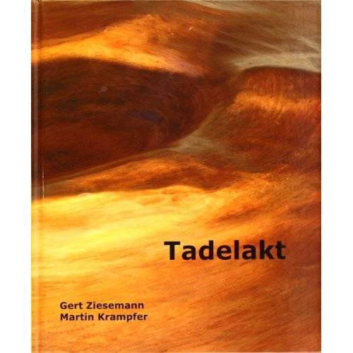 Gert Ziesemann - Tadelakt - Preis vom 11.06.2021 04:46:58 h