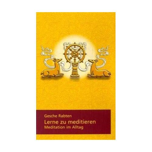 Gesche Rabten - Lerne zu meditieren - Preis vom 13.06.2021 04:45:58 h